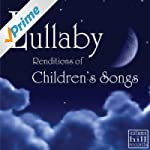 Lullaby Renditions of Classic Childre...