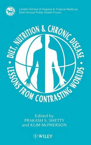 Diet, Nutrition & Chronic Disease: Lessons from Contrasting Worlds