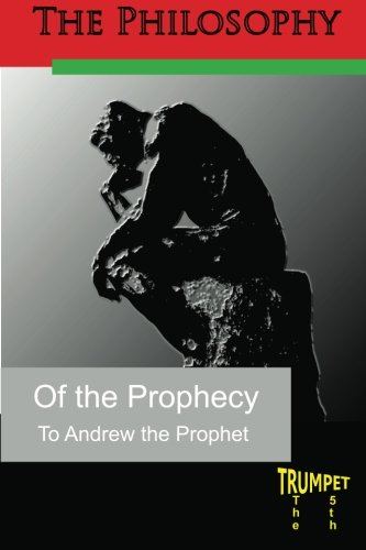 The Philosophy of the Prophecy: The Fifth Trumpet