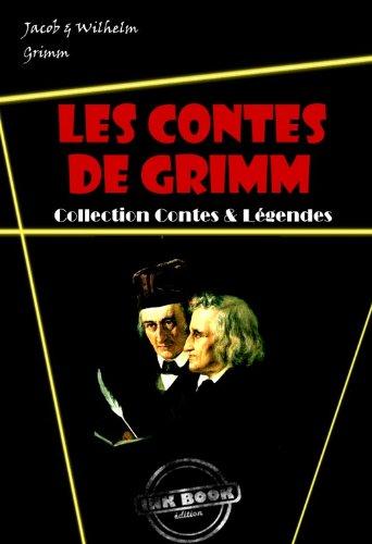 Couverture du livre Les contes de Grimm (avec illustrations)