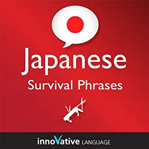 Survival Phrases Japanese, Volume 1 Audiobook
