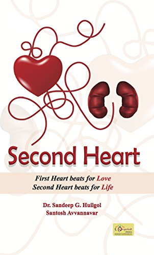 Second Heart: First Heart Beats for Love, Second Heart Beats for Life