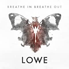 Lowe – Breathe In Breathe Out / Evolver Promo