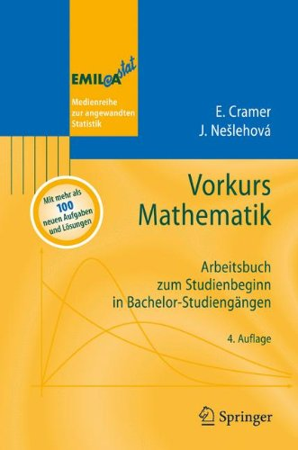 Vorkurs Mathematik: Arbeitsbuch zum Studienbeginn in Bachelor-Studiengängen (EMIL@A-stat) (German Edition)