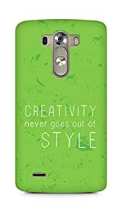 AMEZ creativity never goes out of style Back Cover For LG G3