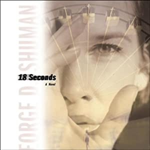 18 Seconds | [George Shuman]