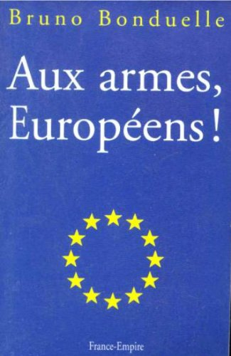 aux-armes-europeens-french-edition