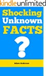 Shocking Unknown Facts: Do You Know T...