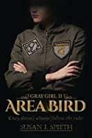 Area Bird: Duty doesn't always follow rules (Gray Girl) (Volume 2)