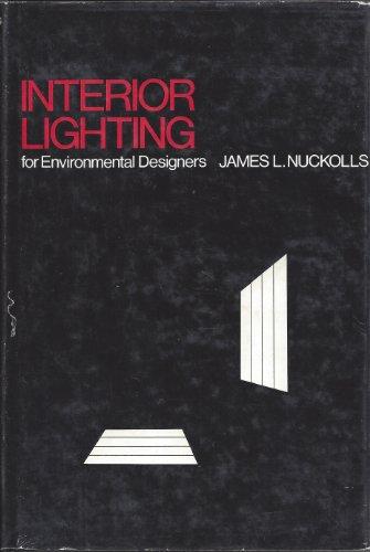 Interior Lighting for Environmental Designers