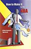 How to Make It in the NBA: A More Realistic Approach