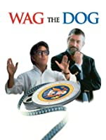 Wag The Dog [HD]