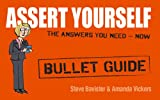 img - for Assert Yourself: Bullet Guides book / textbook / text book