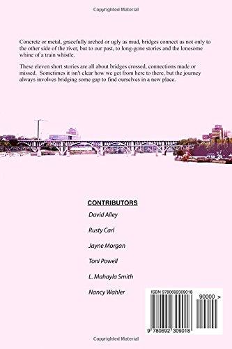 Three Bridges: An Anthology