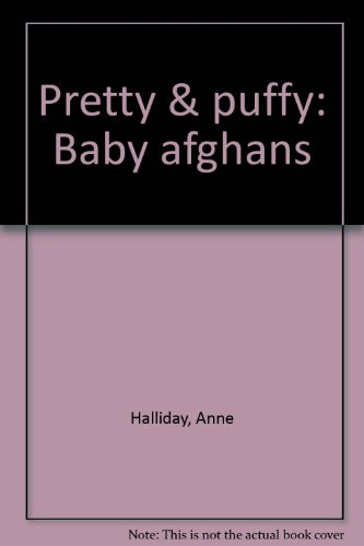 Pretty & Puffy: Baby Afghans front-1014259