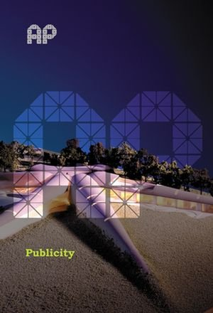 Is it All About Image?: How PR Works in Architecture (Architecture in Practice)