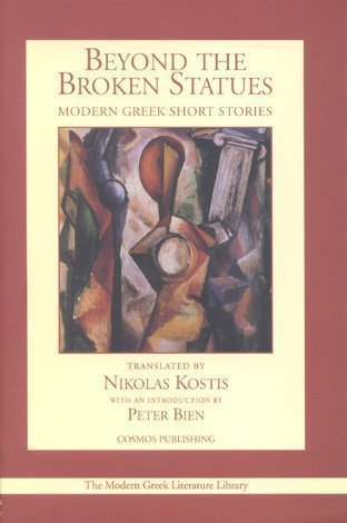 Beyond the Broken Statues : Modern Greek Short Stories