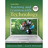 img - for Teaching and Learning with Technology book / textbook / text book
