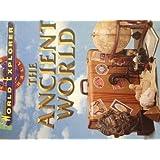 WORLD EXPLORER:THE ANCIENT WORLD SE 1998C (World Explorers Series)