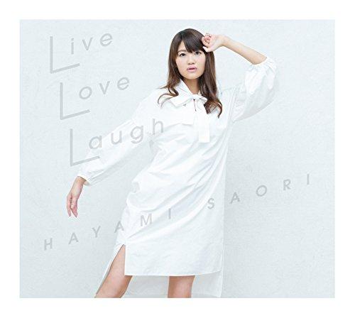 【早期購入特典あり】Live Love Laugh<CD+Blu-ray盤>(メーカー特典:メッセージカード(汎用ver.))