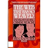 img - for Web That Has No Weaver: Understanding Chinese Medicine by Ted Kaptchuk (1983-12-03) book / textbook / text book