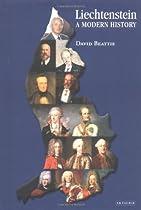 Liechtenstein: A Modern History