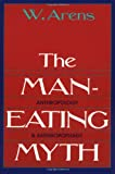 Product 0195027930 - Product title The Man-Eating Myth: Anthropology and Anthropophagy (Oxford University Press Paperback Galaxy Book)