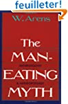 The Man-Eating Myth: Anthropology and...