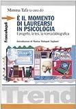 È il momento di laurearsi in psicologia. Il progetto, la tesi, la ricerca bibliografica