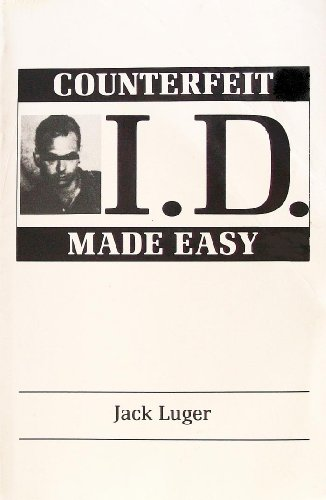 Counterfeit I.D. Made Easy, Luger, Jack