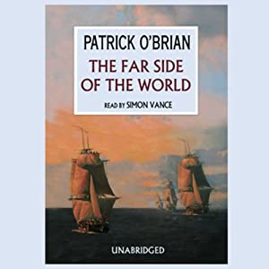 The Far Side of the World: The Aubrey/Maturin Series, Book 10 | [Patrick O'Brian]