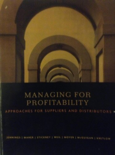 Managing for Profitability (Approaches For Suppliers And Distributors)