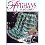 img - for Afghans on the double (Crochet treasury) book / textbook / text book
