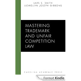 Mastering Trademark and Unfair Competition Law