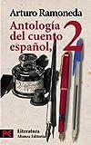 Antologia del cuento espanol / Anthology of the Spanish Story: Siglos XIX-XX/ XIX-XX Century (Literatura/ Literature) (Spanish Edition)