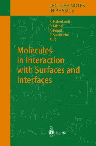 Molecules In Interaction With Surfaces And Interfaces (Lecture Notes In Physics)