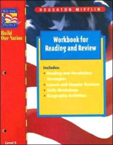We the People Build Our Nation Workbook for Reading and Review: Level 5