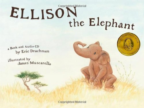 Ellison the Elephant (with Audio CD)