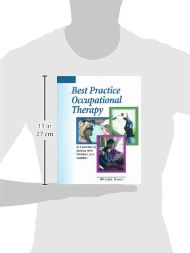 Best Practice Occupational Therapy: In Community Service with Children and Families
