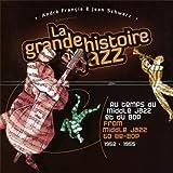 From Middle Jazz to Be-Bop (1952-1955) - La Grande Histoire du Jazz