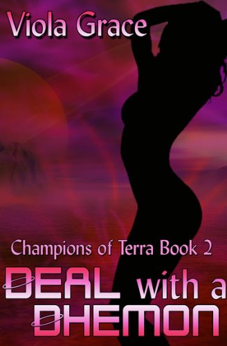 Deal with a Dhemon (Champtions of Terra)