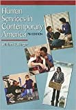 Human Services in Contemporary America (0534195849) by Schmolling, Paul