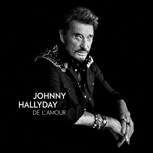 Johnny Hallyday - De L'amour (2015) [FLAC] Download