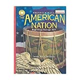 The American Nation: Beginnings Through 1877 Texas Edition (0130588164) by Davidson, James West