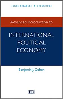 Advanced Introduction To International Political Economy (Elgar Advanced Introduction Series)