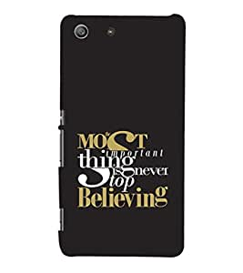 EPICCASE Never stop believing Mobile Back Case Cover For Sony Xperia M5 (Designer Case)