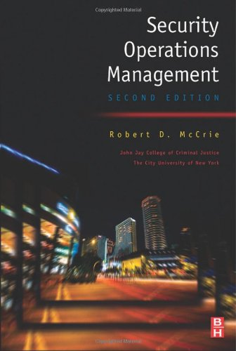 Security Operations Management, Second Edition