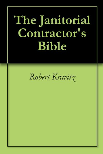 The Janitorial Contractor's Bible (1)