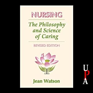Nursing: The Philosophy and Science of Caring, Revised Edition | [Jean Watson]
