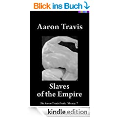 Slaves of the Empire (The Aaron Travis Erotic Library)